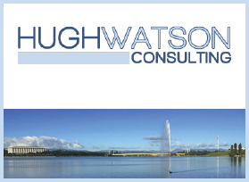 HUGH WATSON CONSULTING - A FIRM BASED IN CANBERRA