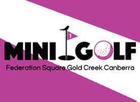 MINI GOLF, CANBERRA